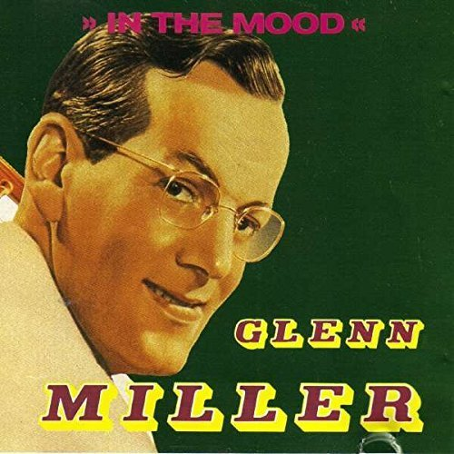 Bild 2: Glenn Miller, In the mood (compilation, 16 tracks)