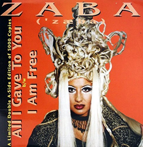 Bild 1: Zaba, All I gave to you/I am free (5000 copies only)