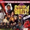Geh aufs Ganze!-SAT.1 präs. die deutschen Hits (18 tracks), Brunner & Brunner, Kristina Bach, Paldauer, Nicole, Andreas Martin, Relax.. (1995, Koch)