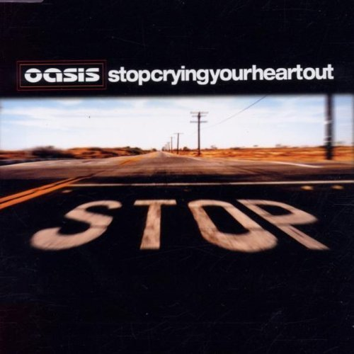 Bild 1: Oasis, Stop crying your heart out (2002)