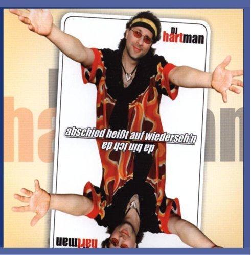 Bild 1: DJ Hartman, Abschied heißt auf wiederseh'n (2002)