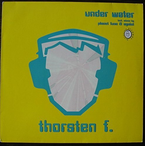 Bild 1: Thorsten F., Under water (Planet Fuse/Egoist Mixes, 2001)