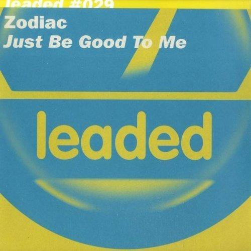 Bild 1: Zodiac, Just be good to me (Zodiac Orig., 2002)