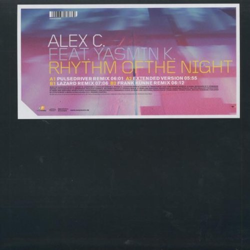Bild 1: Alex C., Rhythm of the night (Pulsedriver Remix, 2002, feat. Yasmin K.)