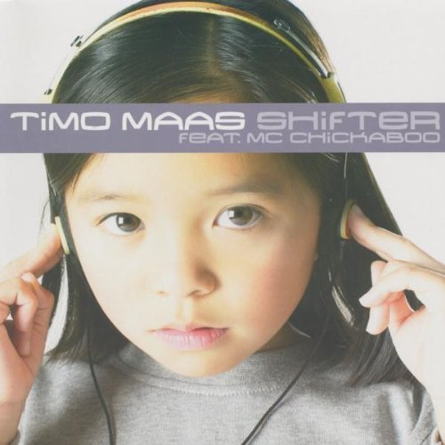 Bild 1: Timo Maas, Shifter (3 versions, 2002, feat. Mc Chickaboo)