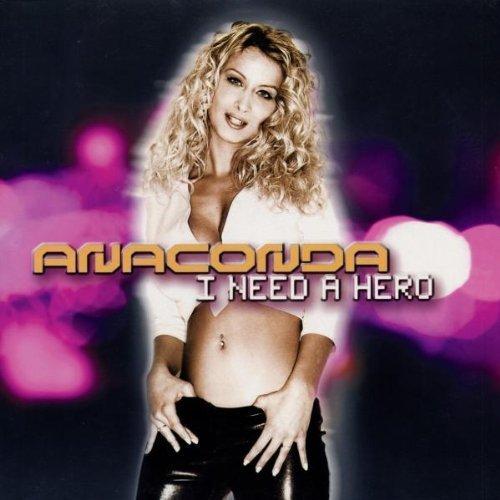 Bild 1: Anaconda, I need a hero (3 versions, 2002)