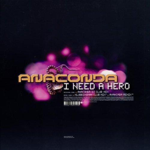 Bild 2: Anaconda, I need a hero (3 versions, 2002)