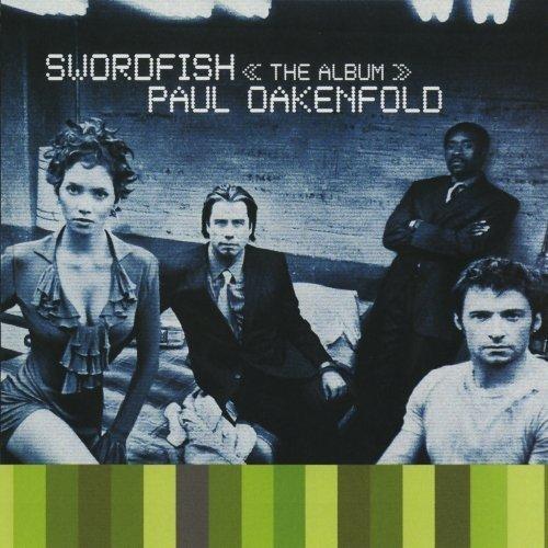Bild 1: Paul Oakenfold, Swordfish (2001)