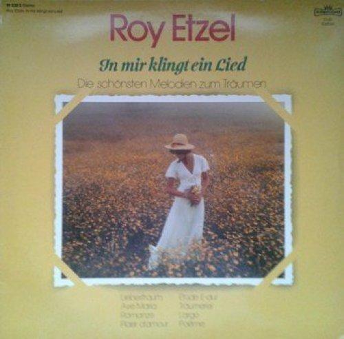 Bild 1: Roy Etzel, In mir klingt ein Lied-Die schönsten Melodien zum Träumen