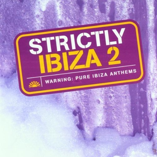 Bild 1: Strictly Ibiza 2 (1999), Chicane, Uptown, Stimulate, Digital Soul, Ramman..