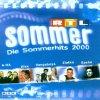 RTL Sommer-Die Sommer Hits 2000, Sasha, Zlatko, Vengaboys, Modern Talking, Destiny's Child, Moloko, Atb, Nek..
