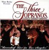 Three Sopranos (Cassello, Esperian, Lawrence), Recorded live in Los Angeles (1998)