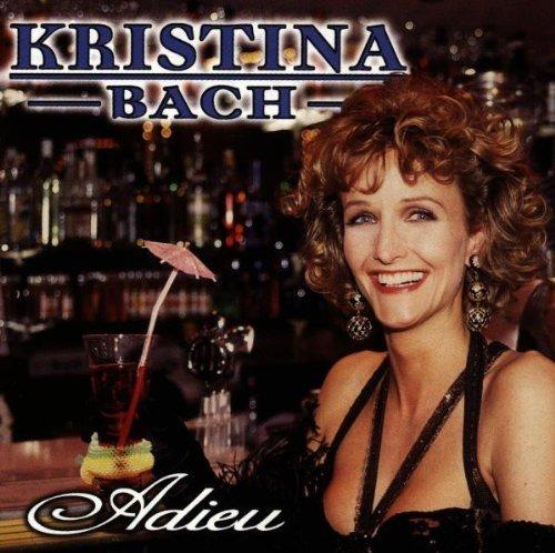 Bild 1: Kristina Bach, Adieu (1998, Koch Präsent Gold)