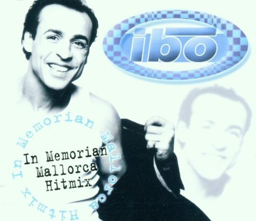 Bild 1: Ibo, In memorian Mallorca Hitmix (2001; 2 versions)
