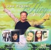 Flieg' mit mir (Uwe Hübner, 1999), Godewind, Schürzenjäger, Puhdys, Lena Valaitis, Nicole..