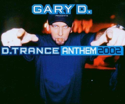 Bild 1: Gary D., D.Trance anthem 2002 (6 versions)