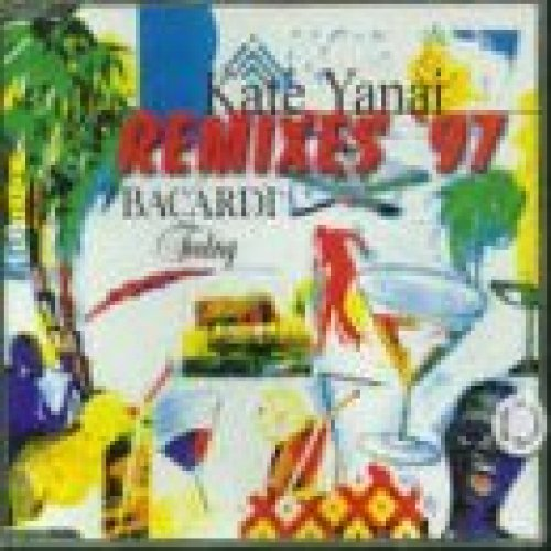 Bild 1: Kate Yanai, Bacardi feeling (Remixes '97)