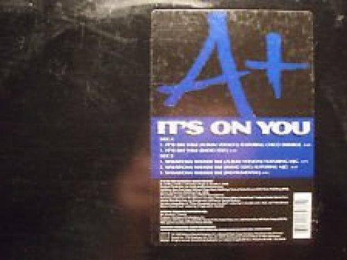 Bild 1: A+, It's on you/Whatcha weigh me (2/3 versions, 1999, US, feat. Chico DeBarge)