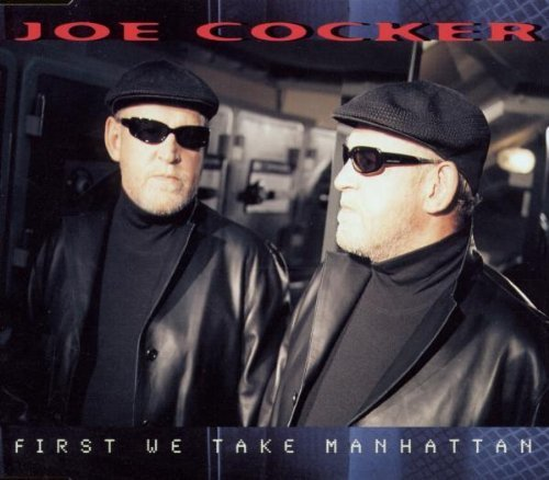 Bild 1: Joe Cocker, First we take Manhattan (1999)