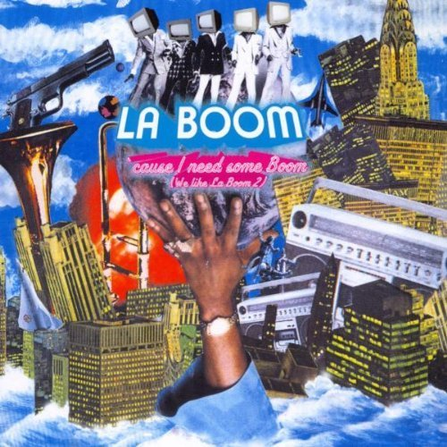 Bild 1: La Boom, 'cause I need some boom (we like La Boom 2; 2002)