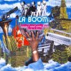 La Boom, 'cause I need some boom (we like La Boom 2; 2002)