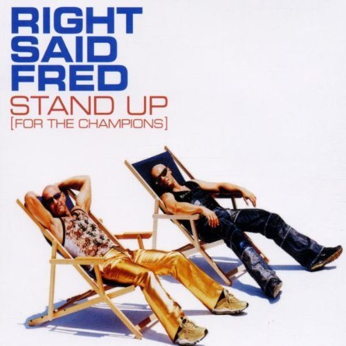 Bild 1: Right said Fred, Stand up.. (2002)
