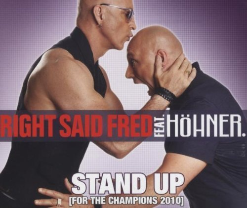 Bild 3: Right said Fred, Stand up.. (2002)