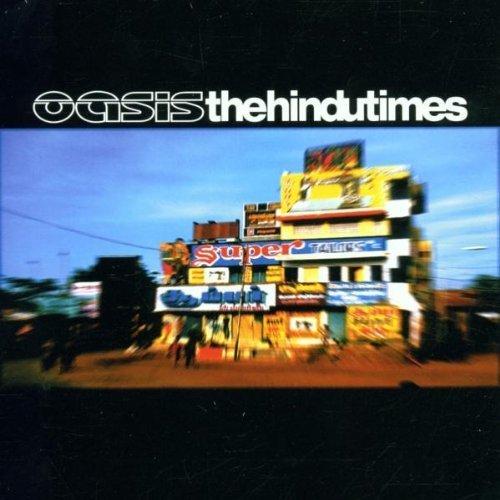 Bild 1: Oasis, Hindu times (2002)