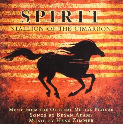 Bild 1: Bryan Adams, Spirit-Stallion of the cimarron (soundtrack, 2002, & Hans Zimmer)