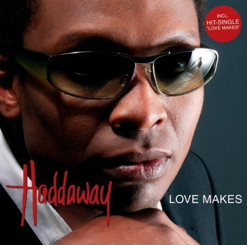 Bild 1: Haddaway, Love makes (2002)