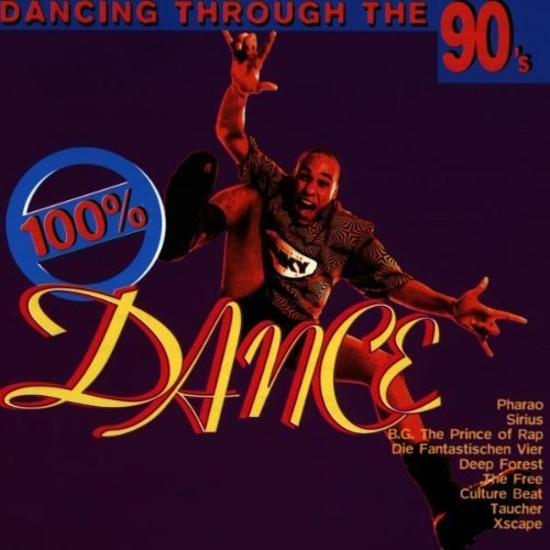 Bild 1: 100% Dance-Dancing through the 90's, Pharao, B.G. the Prince of Rap, Culture Beat, Fanta 4, Taucher, S'Express..