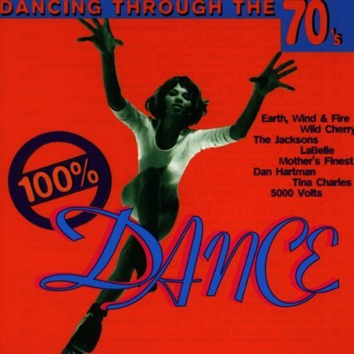 Bild 1: 100% Dance-Dancing through the 70's, Dan Hartman, Labelle, Jacksons, Sly & The Family Stone, Wild Cherry..