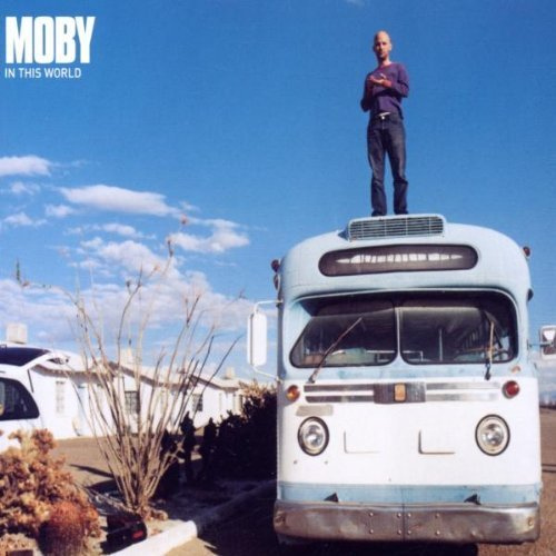 Bild 1: Moby, In this world (2002)