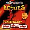 Lollies, Wahsnin..Hölle, Hölle, Hölle (Hölle Orig. Remix/Wahnsinns-Höllen-Dance-Mix/Otto's Meister Mix)/Der Countdown läuft