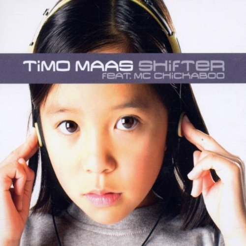 Bild 1: Timo Maas, Shifter (2002, feat. Mc Chickaboo)