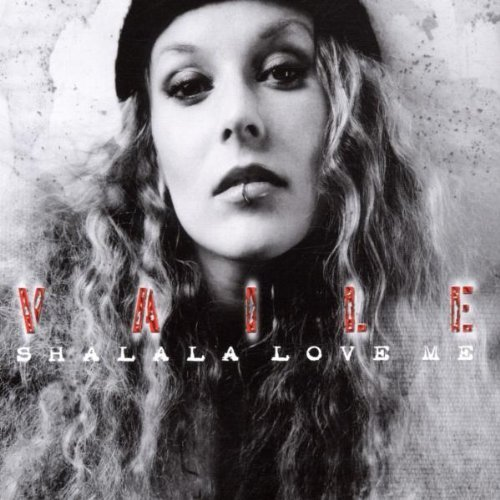Bild 1: Vaile, Shalala love me (2002)