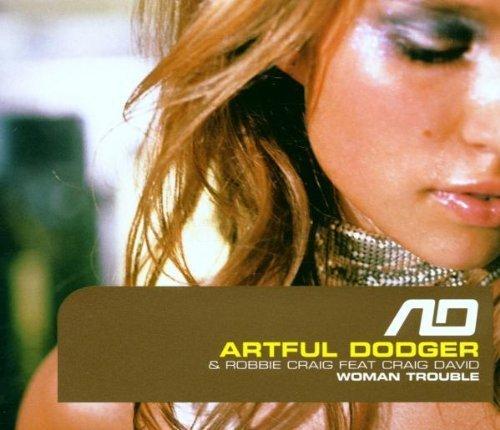 Image 1: Artful Dodger, Woman trouble (#836692, & Robbie Craig feat. Craig David)