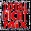 Total Dicht Mix (1998), Nick Straker Band, Loona, Fancy, M. Rosenberg, Opus, Sailor..