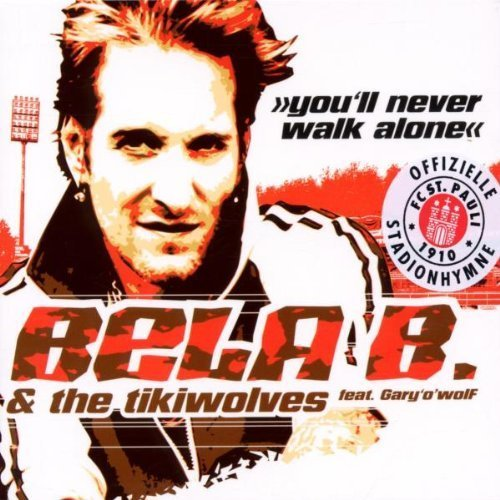 Bild 1: Bela B., You'll never walk alone (& The Tikiwolves feat. Gary'o'wolf)