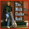 Mick Clarke Band, Tell the truth (1991)