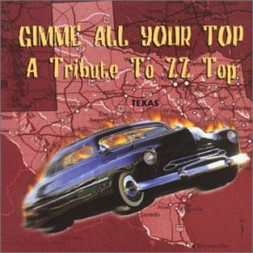 Bild 1: ZZ Top, Gimme all your top-A tribute to (v.a.: Mick Moody, Paul Dianno..)