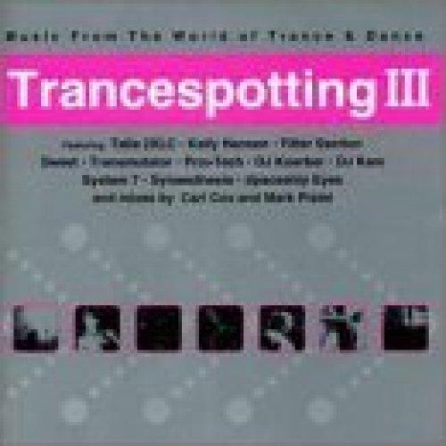 Bild 1: Trancespotting III (2000), Talla 2XLC, Kelly Hansen, Filter Section, Pro>Tech, DJ Koerber..