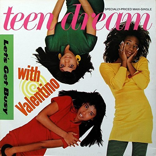 Bild 1: Teen Dream, Let's get busy (Boy Crazy Mix, 1987, US, with Valentino)