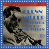 Glenn Miller Orchestra, Best of