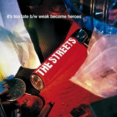 Bild 1: Streets, It's too late/Weak become heroes (2002)