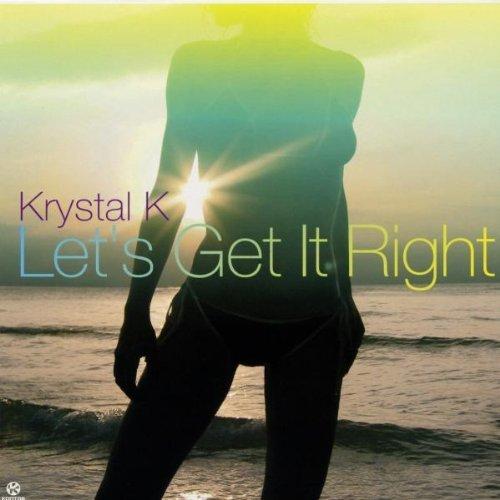 Bild 1: Krystal K, Let's get it right (2002)