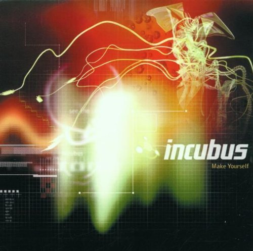 Bild 1: Incubus, Make yourself (1999/2001)