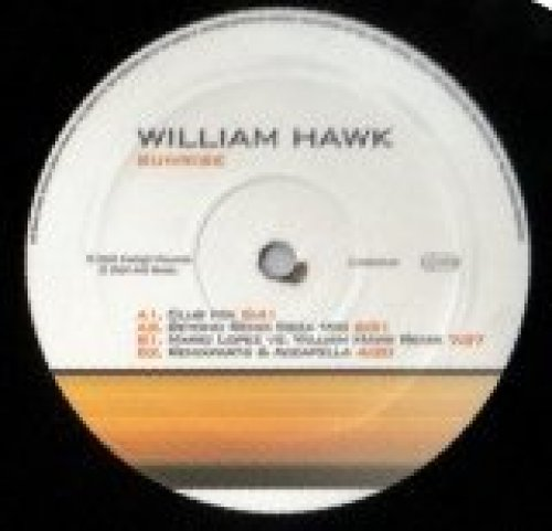 Bild 1: William Hawk, Sunrise (Club/Beyond Remix-Ibiza Mix/Mario Lopez vs. William Hawk Remix/Remixparts & Accapella, 2002)