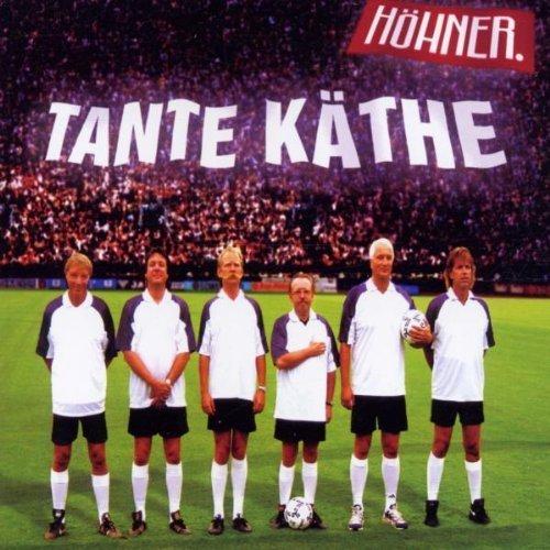 Bild 1: Höhner, Tante Käthe (2002)