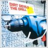 Dirt Devils, Drill (4 versions, 2000/02)